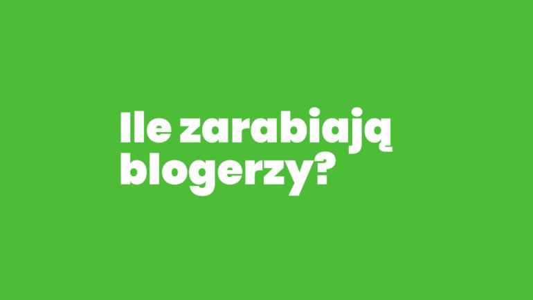 Raport ZAROBKI BLOGERÓW 2017